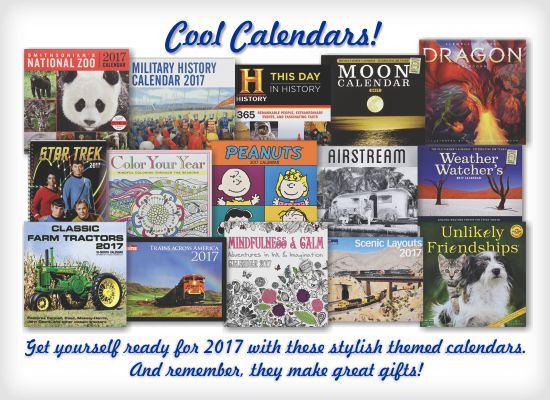 Cool Calendars! Get yourself ready for 2017 with these stylish themed calendars.  And remember, they make great gifts!