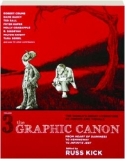 THE GRAPHIC CANON, VOLUME 3: From <I>Heart of Darkness</I> to Hemingway to <I>Infinite Jest</I>