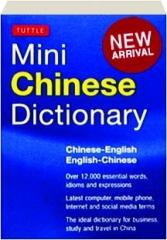 TUTTLE MINI CHINESE DICTIONARY: Chinese-English / English-Chinese