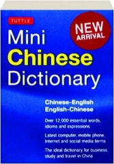 TUTTLE MINI CHINESE DICTIONARY: Chinese-English / English-Chinese