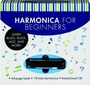 HARMONICA FOR BEGINNERS: Learn Blues, Rock, Jazz, and More!
