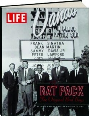 LIFE--THE RAT PACK: The Original Bad Boys