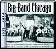 BIG BAND CHICAGO, 1923-1934