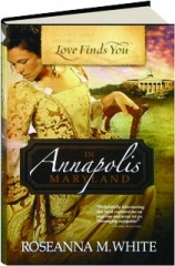 LOVE FINDS YOU IN ANNAPOLIS, MARYLAND