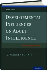 DEVELOPMENTAL INFLUENCES ON ADULT INTELLIGENCE, SECOND EDITION: The Seattle Longitudinal Study