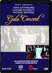 GALA CONCERT: Sutherland / Pavarotti / Bonynge