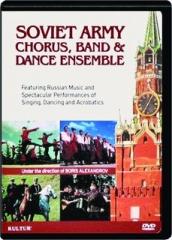 SOVIET ARMY CHORUS, BAND & DANCE ENSEMBLE