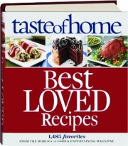 <I>TASTE OF HOME</I> BEST LOVED RECIPES