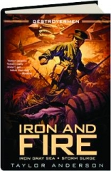 IRON AND FIRE