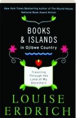 BOOKS & ISLANDS IN OJIBWE COUNTRY