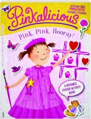 PINKALICIOUS PINK, PINK, HOORAY! A Reusable Sticker Activity Book