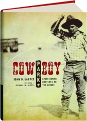 COWBOY PARK: Steer-Roping Contests on the Border