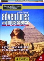 RICHARD BANGS' ADVENTURES WITH PURPOSE: World Traveler
