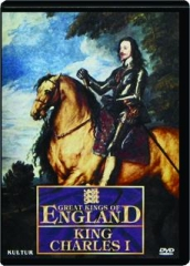 KING CHARLES I: Great Kings of England