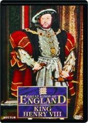 KING HENRY VIII: Great Kings of England