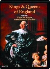 KINGS AND QUEENS OF ENGLAND, VOLUME 2