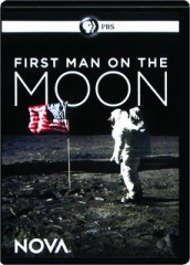 FIRST MAN ON THE MOON: NOVA