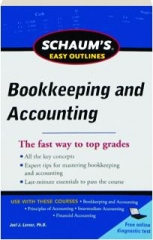 BOOKKEEPING AND ACCOUNTING: Schaum's Easy Outlines