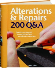 ALTERATIONS & REPAIRS: 200 Q&A