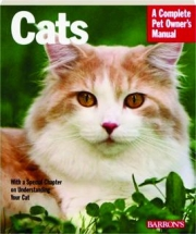 CATS: A Complete Pet Owner's Manual