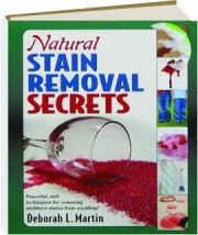 NATURAL STAIN REMOVAL SECRETS