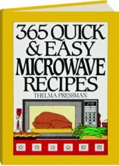 365 QUICK & EASY MICROWAVE RECIPES