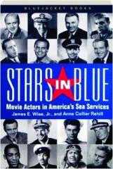 STARS IN BLUE: Movie Actors in America's Sea Services