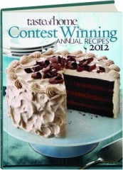 TASTE OF HOME CONTEST WINNING ANNUAL RECIPES 2012