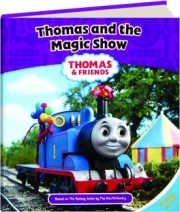 THOMAS AND THE MAGIC SHOW: Thomas & Friends