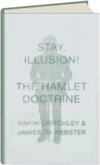 STAY, ILLUSION! The Hamlet Doctrine