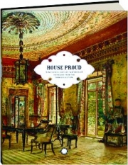 HOUSE PROUD: Nineteenth-Century Watercolor Interiors from the Thaw Collection