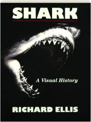 SHARK: A Visual History