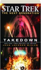 TAKEDOWN: Star Trek--The Next Generation