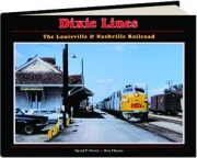 DIXIE LINES: The Louisville & Nashville Railroad
