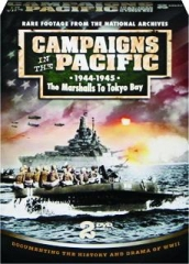 CAMPAIGNS IN THE PACIFIC, 1944-1945: The Marshalls to Tokyo Bay