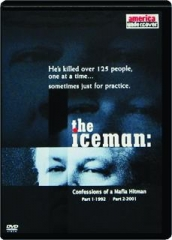 THE ICEMAN, PART 1-1992 / PART 2-2001: Confessions of a Mafia Hitman