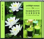 SERENITY GARDEN: Candlelight Moments