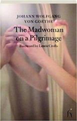 THE MADWOMAN ON A PILGRIMAGE