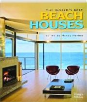 THE WORLD'S BEST BEACH HOUSES