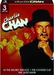 CHARLIE CHAN: In the Secret Service / The Chinese Cat / The Jade Mask