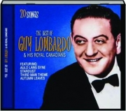 GUY LOMBARDO & HIS ROYAL CANADIANS: 20 Songs