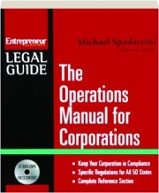 THE OPERATIONS MANUAL FOR CORPORATIONS: Entrepreneur Magazine's Legal Guide