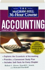 ACCOUNTING, FOURTH EDITION: The McGraw-Hill 36-Hour Course