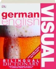 GERMAN / ENGLISH VISUAL BILINGUAL DICTIONARY