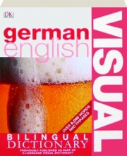 GERMAN / ENGLISH VISUAL BILINGUAL DICTIONARY
