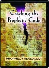 CRACKING THE PROPHETIC CODE: Prophecy Revealed!