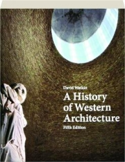 A HISTORY OF WESTERN ARCHITECTURE, FIFTH EDITION