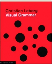 VISUAL GRAMMAR: A Design Primer