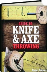 GUIDE TO KNIFE & AXE THROWING