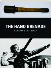 THE HAND GRENADE: Weapon 38